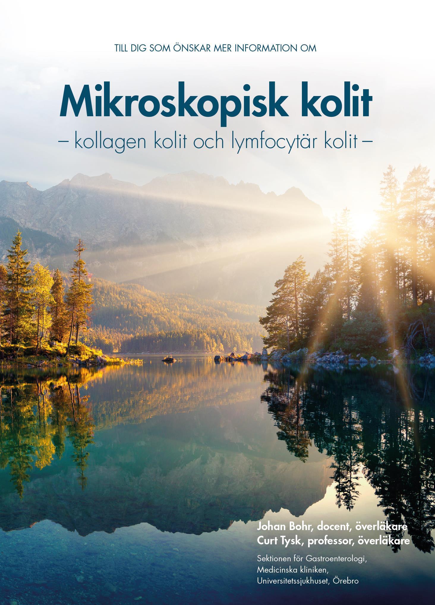 Patientinformation om mikroskopisk kolit, av Johan Bohr och Curt Tysk